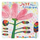 Jazz for Children/野口迪生カルテット