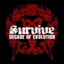 DECADE OF EVOLUTION/SURVIVE