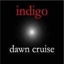 dawn cruise/indigo