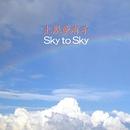 Sky to Sky/土屋亜有子