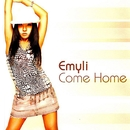 Come Home/Emyli
