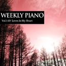 Vol.149 Loves In My Heart/Weekly Piano