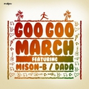 Goo Goo March feat. MISON-B/DADA
