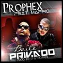 Baile Privado - Single/Prophex