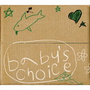 BABY'S CHOICE/TWIGY