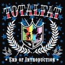 End of Introduction/TOTALFAT