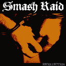 RECOLLECTION/SMASH RAID