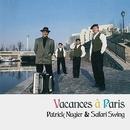 Vacances a Paris / パリの休日/Patrick Nugier & Safari Swing