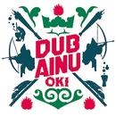 DUB AINU/OKI