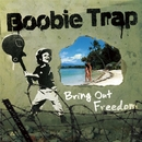 Bring Out Freedom/Boobie Trap