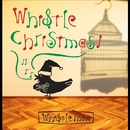 WHISTLE CHRISTMAS !/WHISTLE MAN