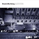JAZZYSTER/Shade&Blu-Swing