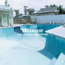 The Day After BREAKfAST/BREAKfAST