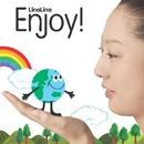 Enjoy!/LinaLina