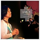 LIVE+/比屋定 篤子