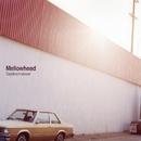 Daydream weaver/Mellowhead