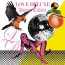 LOVE DELUXE/Bajune Tobeta