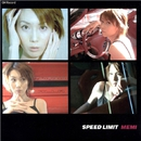 SPEED LIMIT/MEMI