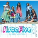 めぐりあい / VACATION !/Sista Five