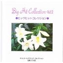 Big Hit Collection Vol 2/オルゴール サウンド コレクション