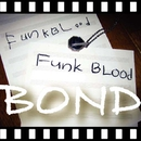 BOND/Funk BLood