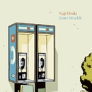 Sister Worlds/Yuji Oniki