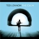 The Calm/Ted Lennon