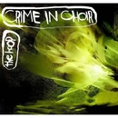 The Hoop/Crime In Choir (クライム・イン・クワイヤー)