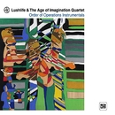 Order of Operations Instrumentals/Lushlife & The Age of Imagination Quartet
