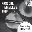 Fascinating Rhythm/Pascoal Meirelles Trio