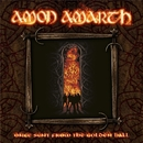 Once Sent From The Golden Hall/AMON AMARTH