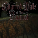 Charred Walls of the Damned/Charred Walls of the Damned