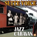 JAZZ CARAVAN/SUITE VOICE