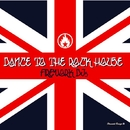 DANCE TO THE ROCK HOUSE/FIREWORK DJs
