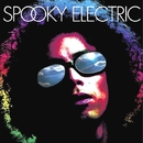 SPOOKY ELECTRIC/SPOOKY ELECTRIC