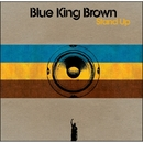Stand UP/Blue King Brown