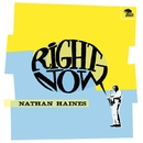 Right Now/NATHAN HAINES