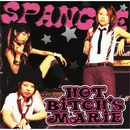 SPANGLE/HOT BITCH'S MARIE