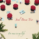 For Once In My Life/SOUL BOSSA TRIO