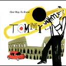 One Way To Rome/Tommy