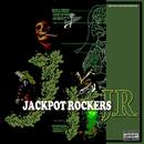 Jackpot Rockers/Jackpot Rockers