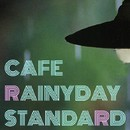 Cafe Rainyday Standard・・・静かな雨のカフェ/HANI & The DUO