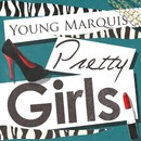 Pretty Girls/Young Marquis