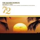 Seventy-Two/The Golden Bubbles