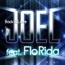 Back 2 Love  (Digital Dog Edit Mix) feat. Flo Rida/Joel