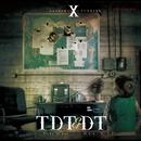 X-double-/TDT & DT (Ticky ''D'' Tac & Dix-T)