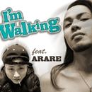 I'm Walking feat.ARARE/吉成リョウタ