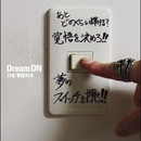 Dream ON/THE春夏秋冬