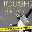 Touch The Sky feat. VERBAL (m-flo) [Remix] - EP/Matt Cab