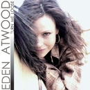 Turn Me Loose/Eden Atwood